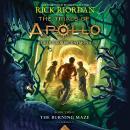 The Trials of Apollo, Book Three: The Burning Maze Audiobook
