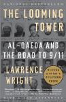 Looming Tower: Al-Qaeda and the Road to 9/11, Lawrence Wright
