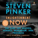 Enlightenment Now: The Case for Reason, Science, Humanism, and Progress, Steven Pinker