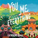You Me Everything Audiobook