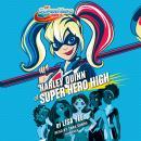 Harley Quinn at Super Hero High (DC Super Hero Girls) Audiobook