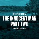 The Innocent Man, Part Two Audiobook