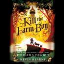 Kill the Farm Boy: The Tales of Pell Audiobook