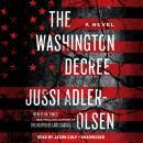 The Washington Decree: A Novel Audiobook