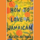 How to Love a Jamaican: Stories Audiobook