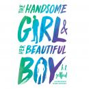 The Handsome Girl and Her Beautiful Boy Audiobook