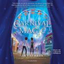 Carnival Magic, Amy Ephron