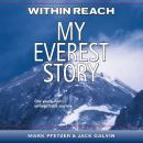 Within Reach: My Everest Story Audiobook