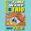Marco? Polo! #16 Audiobook