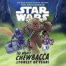 Star Wars The Mighty Chewbacca in the Forest of Fear Audiobook