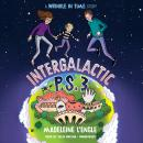 Intergalactic P.S. 3: A Wrinkle in Time Story, Madeleine L'Engle