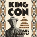 King Con: The Bizarre Adventures of the Jazz Age's Greatest Impostor Audiobook