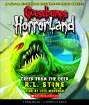 Goosebumps HorrorLand #2: Creep from the Deep, R. L. Stine