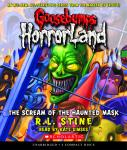 Goosebumps HorrorLand #4: The Scream of the Haunted Mask, R. L. Stine
