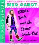 Allie Finkle's Rules for Girls Book Five: Glitter Girls and the Great Fake Out, Meg Cabot