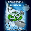 39 Clues: Unstoppable, Book 2: Breakaway, Jeff Hirsch