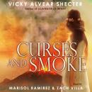 Curses and Smoke: A Novel of Pompeii, Vicky Alvear Shecter