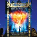 Tombquest #1: Book of the Dead Audiobook