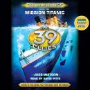 39 Clues: Doublecross, Book 1: Mission Titanic, Jude Watson