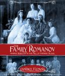 Family Romanov: Murder, Rebellion, and the Fall of Imperial Russia, Candace Fleming