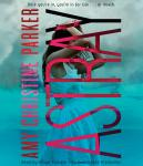 Astray (Gated Sequel), Amy Christine Parker