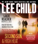 Three Jack Reacher Novellas (with bonus Jack Reacher's Rules): Deep Down, Second Son, High Heat, and Jack Reacher's Rules, Lee Child