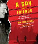 Spy Among Friends: Kim Philby and the Great Betrayal, Ben Macintyre
