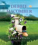 Love Letters: A Rose Harbor Novel, Debbie Macomber