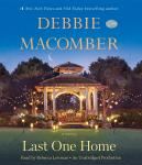Last One Home: A Novel, Debbie Macomber