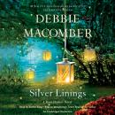 Silver Linings: A Rose Harbor Novel, Debbie Macomber