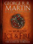 World of Ice & Fire: The Untold History of Westeros and the Game of Thrones, Linda Antonsson, Elio Garcia, George R. R. Martin
