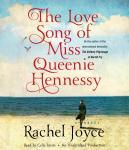 Love Song of Miss Queenie Hennessy: A Novel, Rachel Joyce