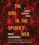 Girl in the Spider's Web: A Lisbeth Salander novel, continuing Stieg Larsson's Millennium Series, David Lagercrantz