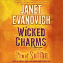 Wicked Charms: A Lizzy and Diesel Novel, Phoef Sutton, Janet Evanovich