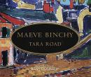 Tara Road: A Novel, Maeve Binchy