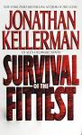 Survival of the Fittest: An Alex Delaware Novel, Jonathan Kellerman