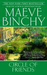Circle of Friends: A Novel, Maeve Binchy