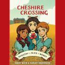Cheshire Crossing Audiobook