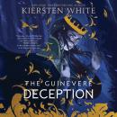 The Guinevere Deception Audiobook