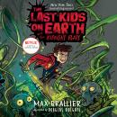 Last Kids on Earth and the Midnight Blade, Max Brallier