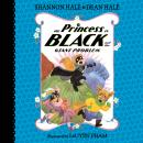 The Princess in Black and the Giant Problem Audiobook