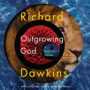 Outgrowing God: A Beginner's Guide, Richard Dawkins