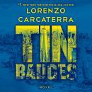 Tin Badges: A Novel Audiobook
