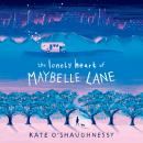 The Lonely Heart of Maybelle Lane Audiobook
