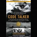 Code Talker: The First and Only Memoir By One of the Original Navajo Code Talkers of WWII Audiobook