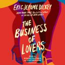 The Business of Lovers: A Novel Audiobook