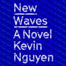 New Waves: A Novel Audiobook