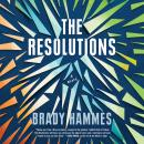 The Resolutions: A Novel Audiobook