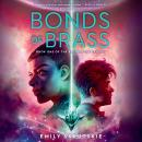 Bonds of Brass: Book One of The Bloodright Trilogy Audiobook