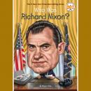 Who Was Richard Nixon? Audiobook